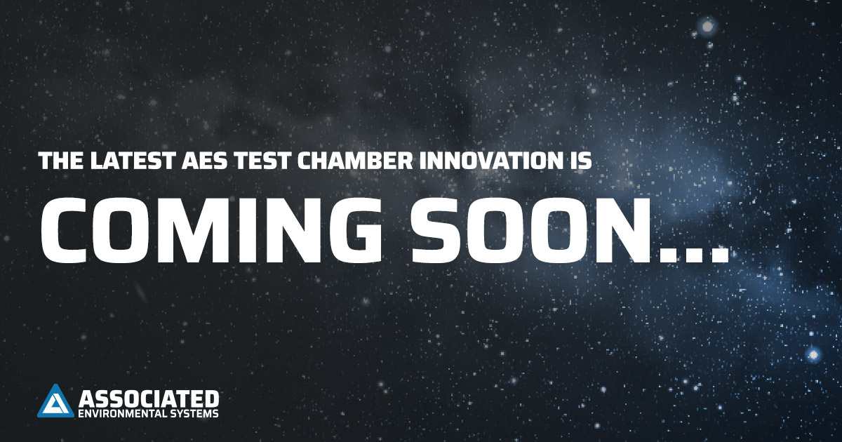 The Latest AES Test Chamber Innovation Is Coming Soon...